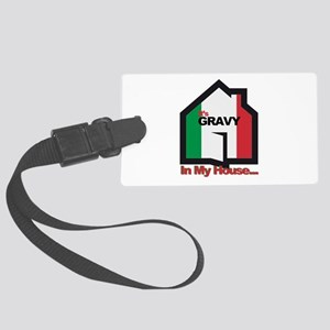 Gravy in my house 7x7 Large Luggage Tag