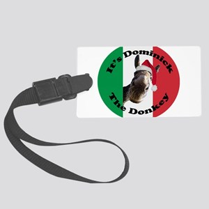 Its Dominick! (round) Large Luggage Tag
