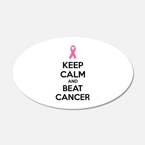 Keep calm and beat cancer 22x14 Oval Wall Peel