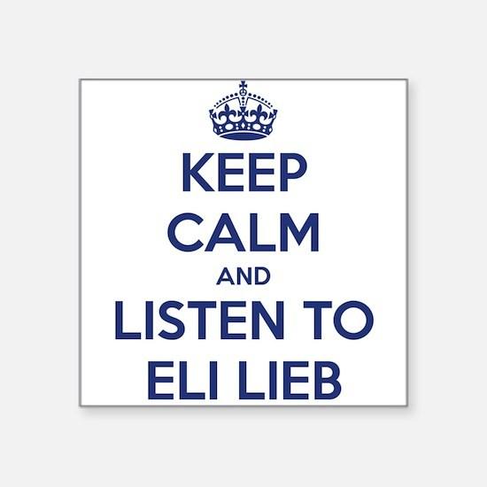 'KEEP CALM AND LISTEN TO ELI LIEB' t-shirt Square