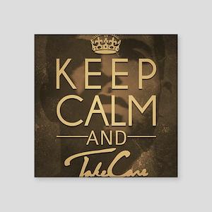 "Keep Calm and Take Care Square Sticker 3"" x 3"""