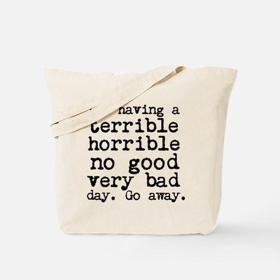 Terrible Horrible Tote Bag