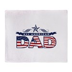 Fathers Day All American Dad Throw Blanket