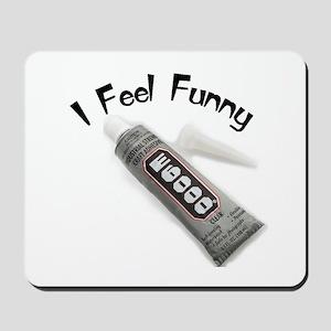 feel funny Mousepad