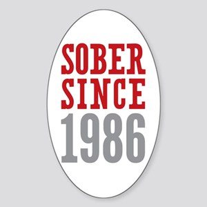 Sober Since 1986 Sticker (Oval)