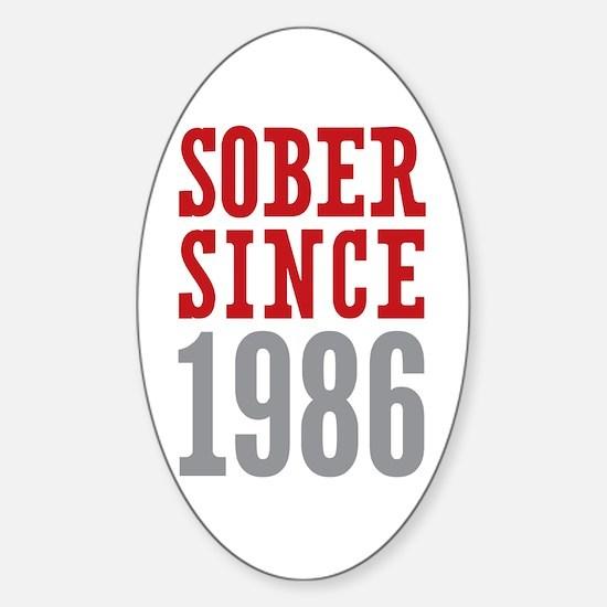 Sober Since 1986 Sticker (Oval)