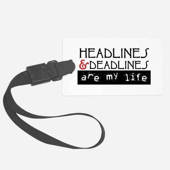Headlines and Deadlines Luggage Tag