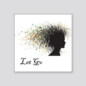 Let Go Rectangle Sticker