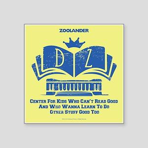 """Derek Zoolander Center Square Sticker 3"""" X 3&"""