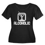 Alcoholic Women's Plus Size Scoop Neck Dark T-Shir