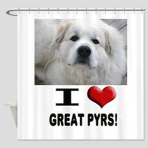 I Love Great Pyrene... Shower Curtain