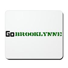 go_brooklynne Mousepad