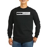 Same_seks Long Sleeve Dark T-Shirt
