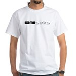 Same_seks White T-Shirt