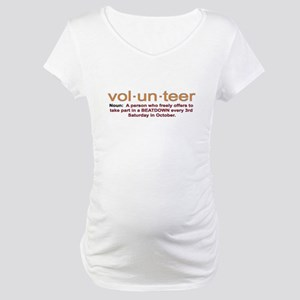 Volunteer definition Maternity T-Shirt