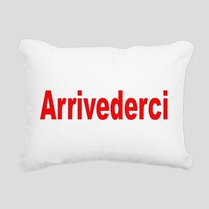 Arrivederci(blk) Rectangular Canvas Pillow