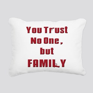 Trust no one but family(white) Rectangular Can