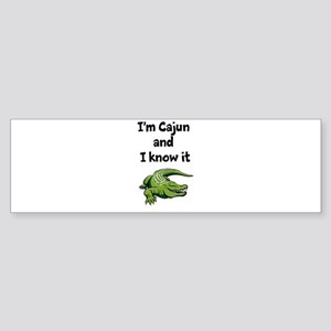 Im Cajun and I know it Sticker (Bumper)