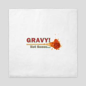 Splattered Gravy Not Sauce Queen Duvet