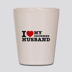 I love my Drummer husband Shot Glass