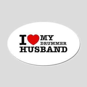 I love my Drummer husband 20x12 Oval Wall Decal