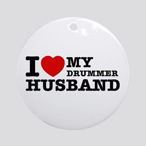 I love my Drummer husband Ornament (Round)