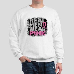 Real Men Wear Pink 1 Sweatshirt