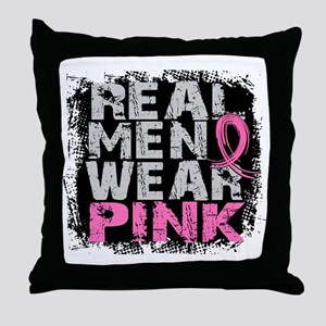 Real Men Wear Pink 1 Throw Pillow