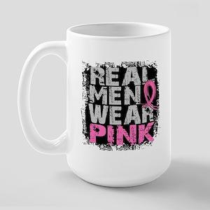 Real Men Wear Pink 1 Large Mug