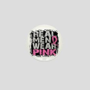 Real Men Wear Pink 1 Mini Button