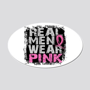 Real Men Wear Pink 1 20x12 Oval Wall Decal