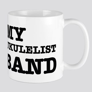 I love my Ukulelist husband Mug