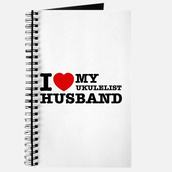 I love my Ukulelist husband Journal