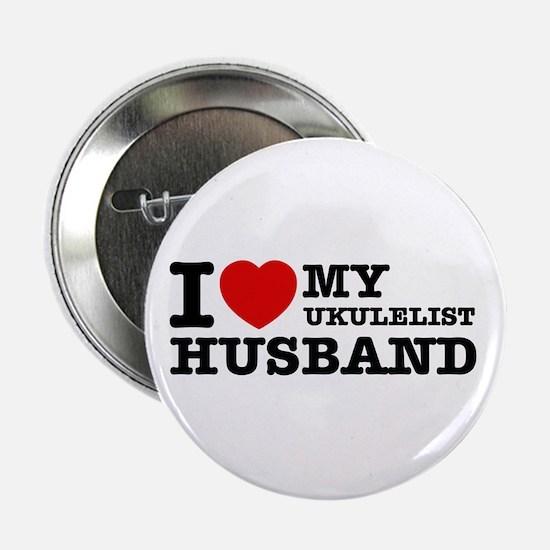 "I love my Ukulelist husband 2.25"" Button"