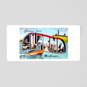 Alpena Michigan Greetings Aluminum License Plate