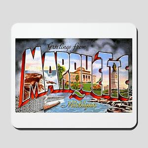 Marquette Michigan Greetings Mousepad
