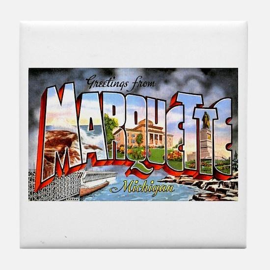 Marquette Michigan Greetings Tile Coaster