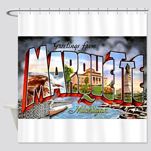 Marquette Michigan Greetings Shower Curtain