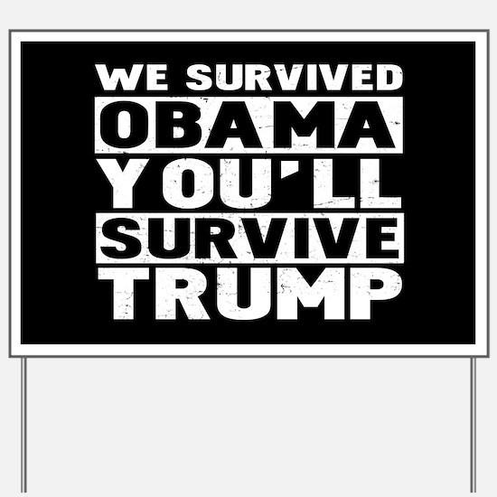 Pro-Trump, Anti Obama Yard Sign