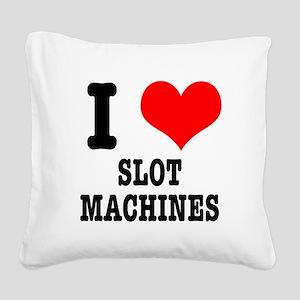 SLOT MACHINES Square Canvas Pillow