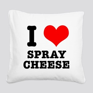 spray cheese Square Canvas Pillow