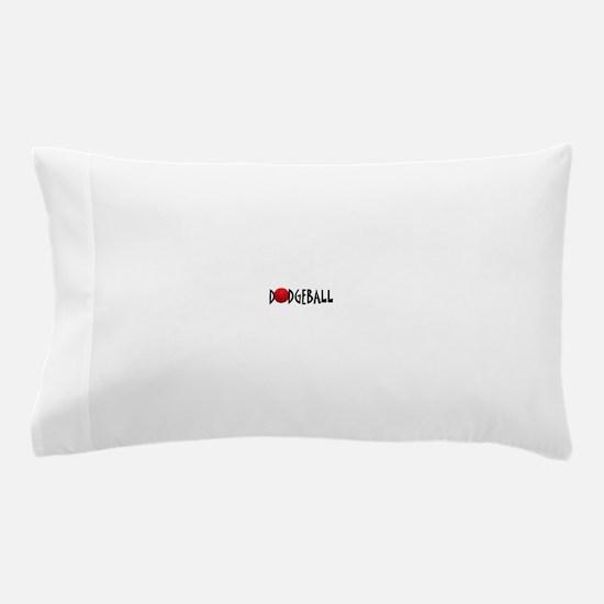 DODGEBALL1.jpg Pillow Case