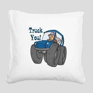 3-truck you Square Canvas Pillow