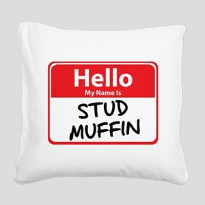 stud muffin Square Canvas Pillow