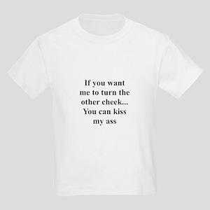 Kiss my ass Kids T-Shirt