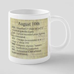 August 10th 20 oz Ceramic Mega Mug
