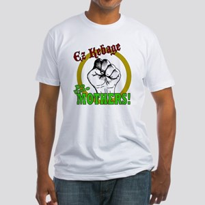 Do Unto Mothers Fitted T-Shirt