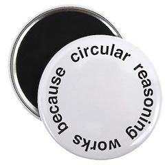 Circular Reasoning Magnet
