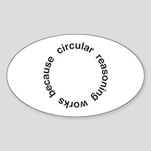 Circular Reasoning Sticker (Oval)