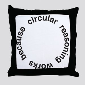 Circular Reasoning Throw Pillow